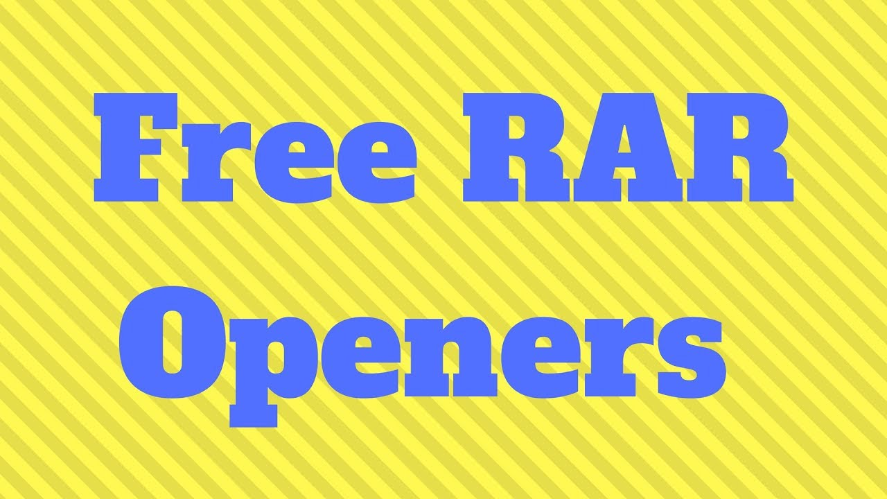 Rar Opener Best Free Rar Openers Winrar Alternative Youtube