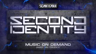 Second Identity - Music On Demand (feat. Mc Chucky)