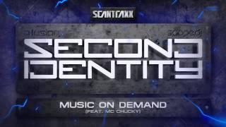 Second Identity - Music On Demand (feat. Mc Chucky)