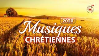 Chant de Louange 2020 Compilation — Musique chrétienne en français avec paroles