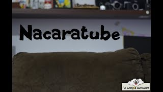 Nacaratube #1 ( AjaxFree, COJAA, Fabio Guadalupe, O.A.C, O.W.F.F, Partiu,  P.M.N.T e RAUPPWAR)