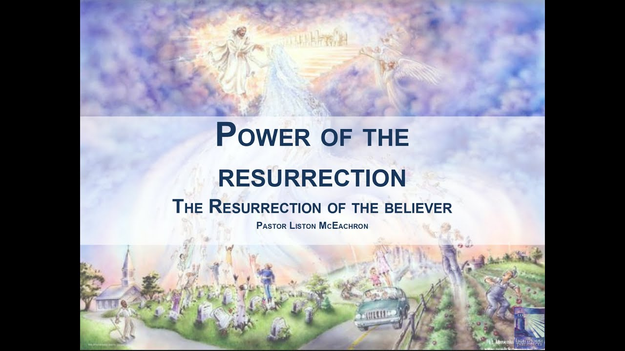 The Power of the Resurrection, Part 2 - Sunday Evening - April 12, 2020 - Pastor McEachron