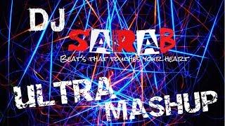 DJ Sarab- Ultra-Mashup