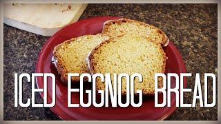 Eggnog Bread - A Delicious Holiday Quick bread