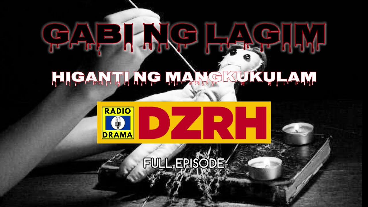 Download Gabi Ng Lagim - Higanti ng Mangkukulam Full Episode | DZRH Pinoy Classic Radio Drama