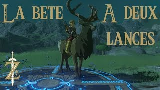 Astuce Zelda Breath of the Wild : La bête à deux lances