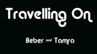 Travelling On - Beber & Tamra