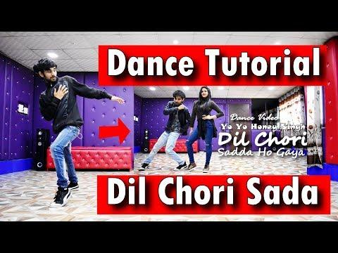 Dil Chori Sada Ho Gaya Dance Tutorial Video   Yo Yo Honey Singh   Ajay Poptron   Step By Step