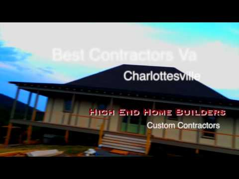 Best High End Home Builders and Custom Contractors Charlottesville Virginia