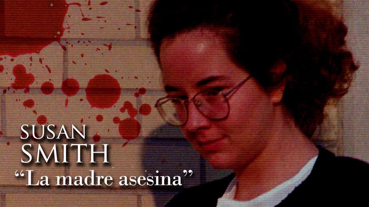 SUSAN SMITH - Documental