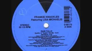 Frankie Knuckles - Rain Falls (David