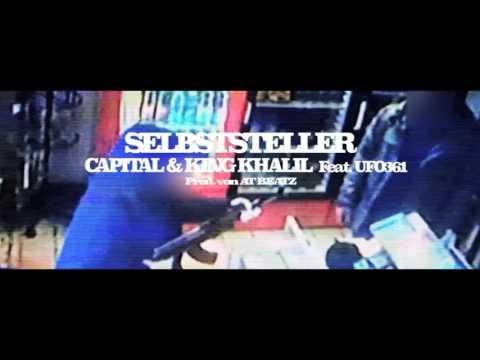 CAPITAL BRA & KING KHALIL  FT.  UFO361 - SELBSTSTELLER