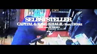 CAPITAL BRA & KING KHALIL  FT.  UFO361 - SELBSTSTELLER