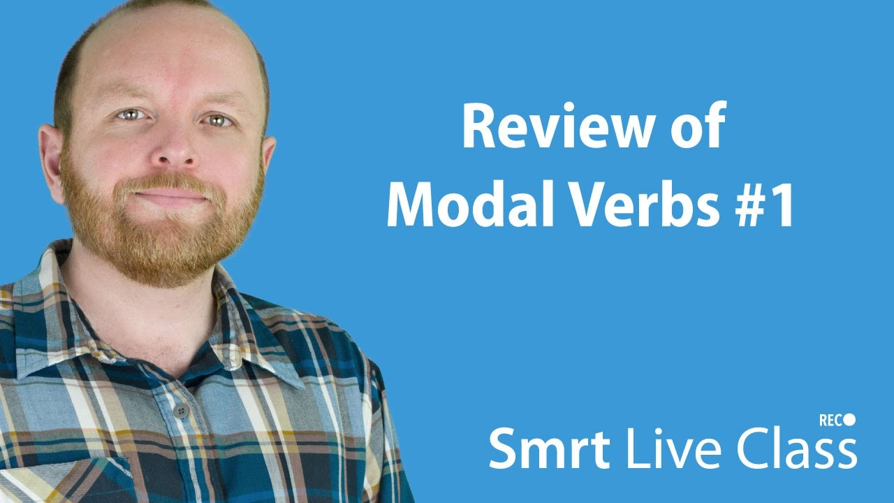 Review of Modals #1 - Intermediate English with Mark #22