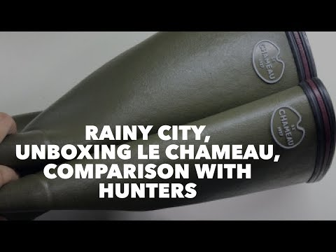 Rainy City, Unboxing Le Chameau, And Comparison With Hunters