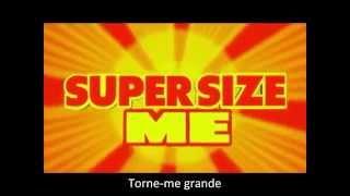 Trailer Super Sizer Me legendado PT/BR