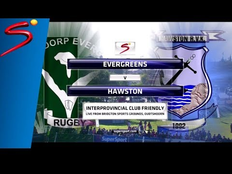 Evergreens vs Hawston - Interprovincial Club Friendly - 1st Half