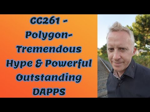 CC261 - Polygon- Tremendous Hype & Powerful Outstanding DAPPS