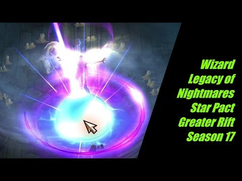 Diablo 3 Wizard Legacy of Nightmares Archon Star Pact Greater Rift Guide Season 17