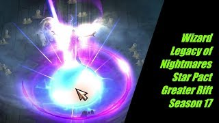 Wizard Bazooka Legacy of Nightmares Archon Star Pact Solo Greater Rift Season 17 Guide