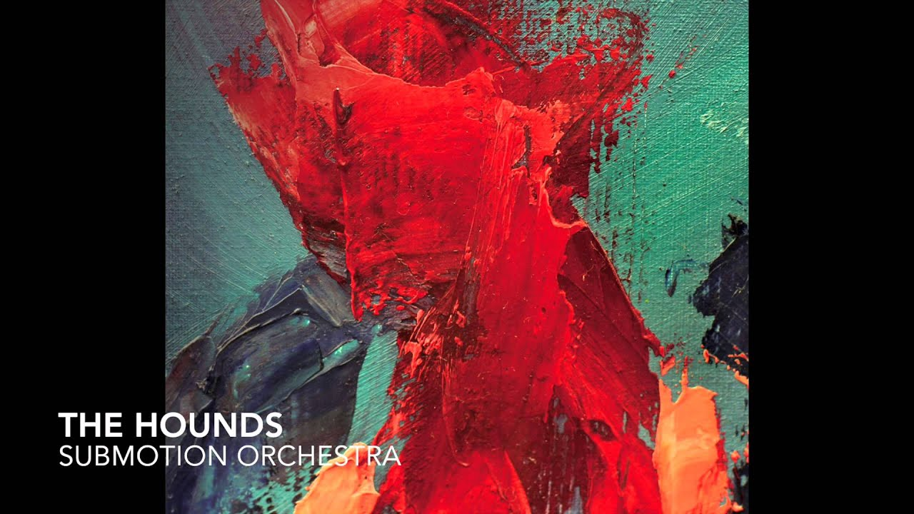 submotion-orchestra-the-hounds-submotion-orchestra
