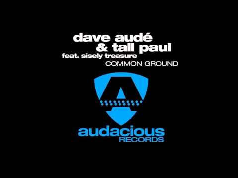 Common Ground - Dave Audé & Tall Paul
