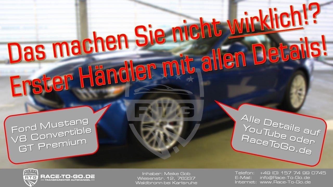 Racetogo de wirklich alle details ja ford mustang convertible v8 gt premium 4 jahre garantie