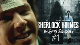 Sherlock Holmes: The Devil's Daughter - Дьявольское QTE. Часть 1