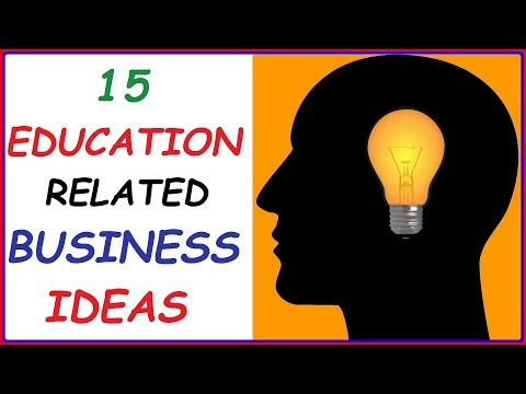 Top 15 Education Related Business Ideas ( Profitable Educational Businesses You Can Start Tomorrow)