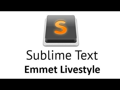 Sublime text - livestyle emmet (русский язык)