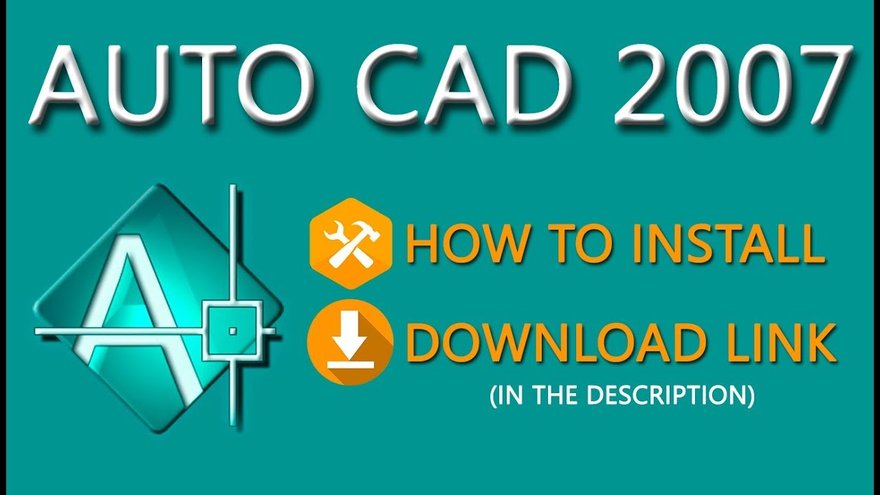 How to install AutoCAD 2007 in windows