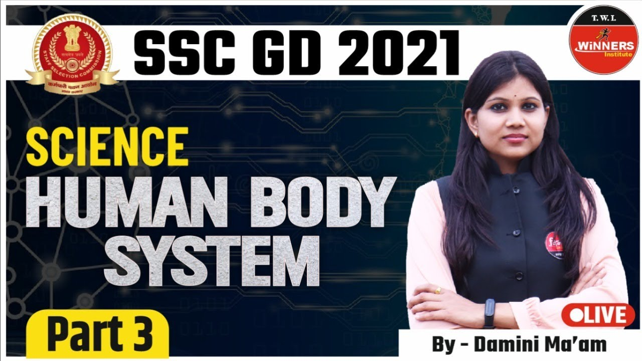 SSC GD 2021 SCIENCE   Human Body System   Part 3 By Damini Mam