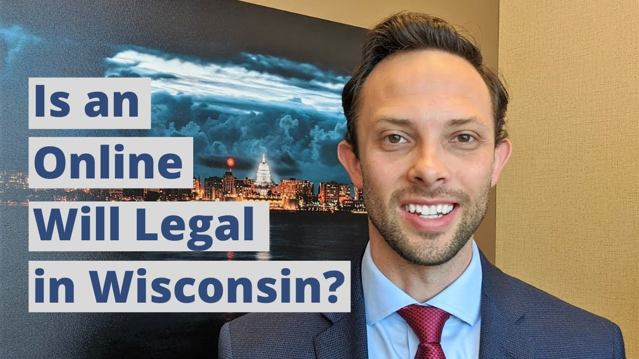Is an Online Will Legal in Wisconsin?