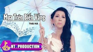 Mưa Trên Biển Vắng - Thái Hà [Official]