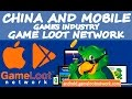 China and Mobile Games Industry: Game Loot Network (English) | Android