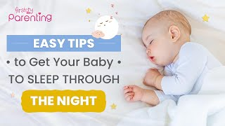 How to Make Your Baby Sleep Well at Night (Easy Tips)