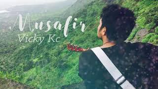 Musafir | Vicky KC | Unplugged Cover | Jagga Jasoos | Ranbir kapoor & Katrina Kaif