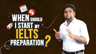 06. When Should I Start My IELTS Preparation?