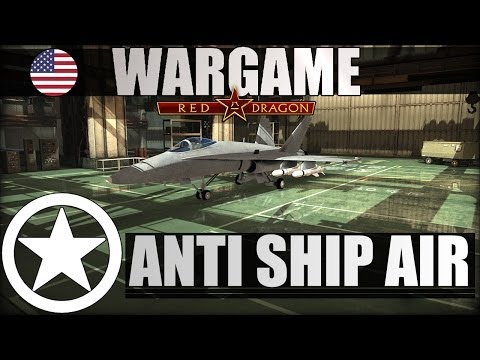 Wargame: Red Dragon - What the Deck - Anti-Ship Air