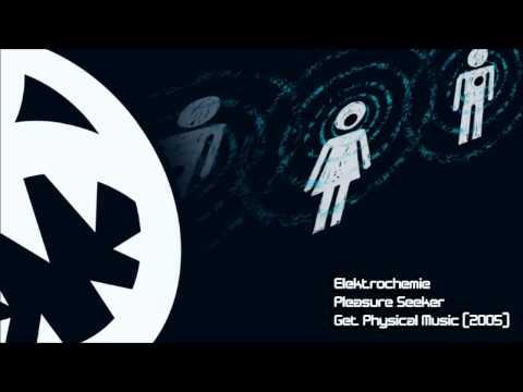 Elektrochemie - Pleasure Seeker (HQ Original Mix)