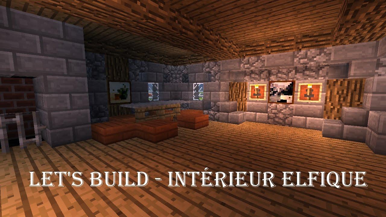 Lets Build Elfique Intérieur De Maison