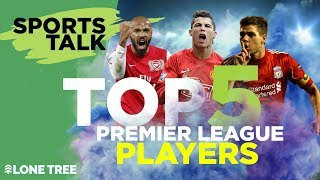 Top 5 Best Players of the Premier League | Football Talk Show