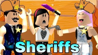 ROBLOX: OS SHERIFFS PROTECTED SUBSCRIBERS 😃! (Mystery Murder)