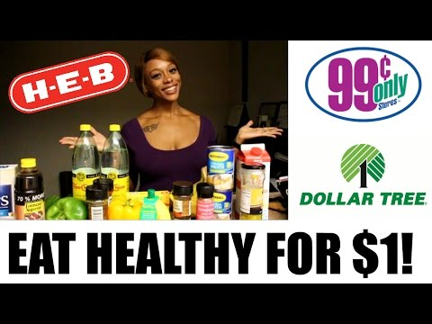 Healthy Food for $1! | Dollar Tree, 99 cent Only Store and H-E-B Haul | #CookieMiller