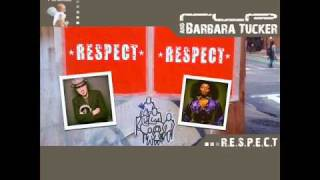 RLP and Barbara Tucker - R.E.S.P.E.C.T  (RLP