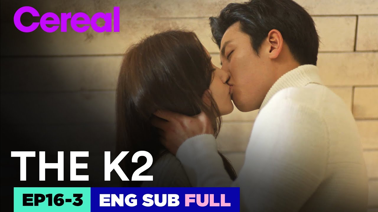 Download [ENG SUB|FULL] THE K2 | EP.16-3 | #Jichangwook #Limyoona #THEK2