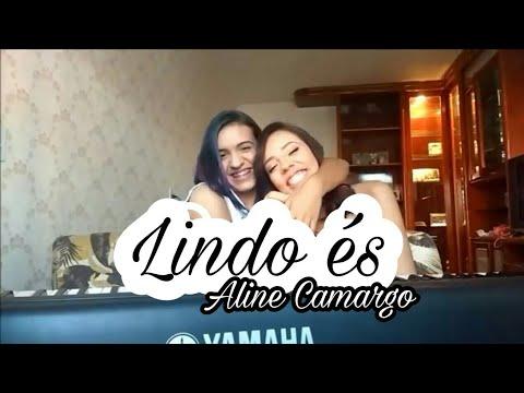 Lindo És | Aline Camargo (COVER | Júlia...