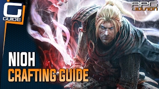 Nioh Guide - How to Craft Perfect Equipment (Crafting Guide)