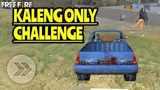 KALENG ONLY CHALLENGE!! - GARENA FREE FIRE INDONESIA
