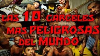 LAS 10 CARCELES MAS PELIGROSAS DEL MUNDO - 8cho